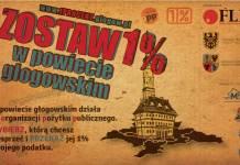 Grafika: Akcja społeczna 2016 Zostaw 1 procent w powiecie głogowskim