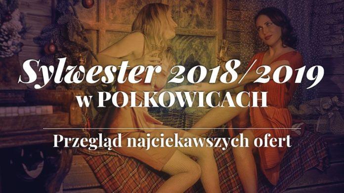 Obraz Sylwester 2018/2019 w Polkowicach – Sprawdź najciekawsze oferty!