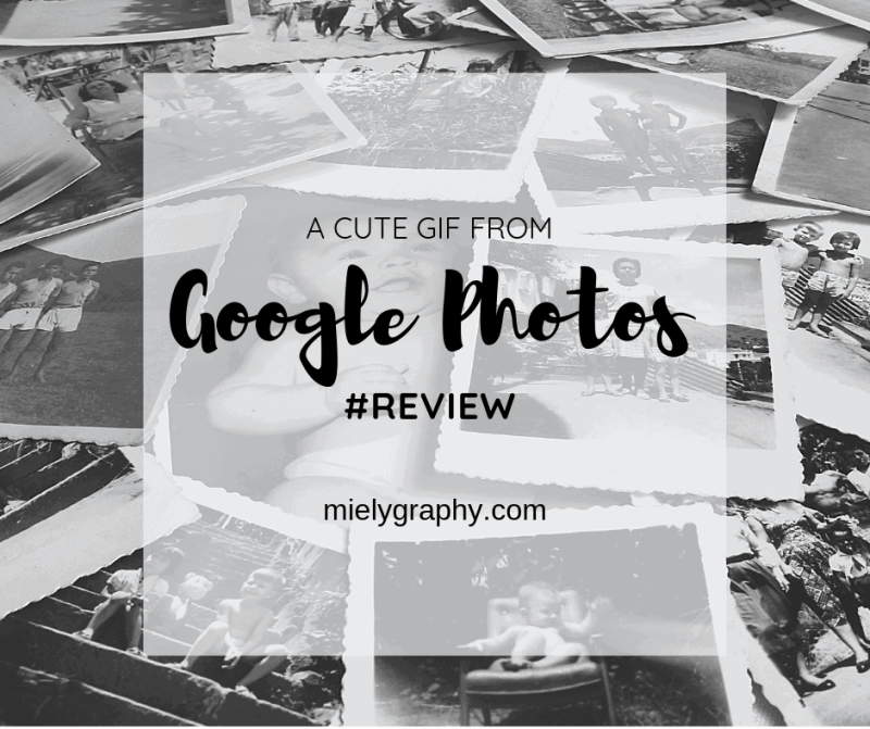 A cute automated GIF from Google Photos and a review!