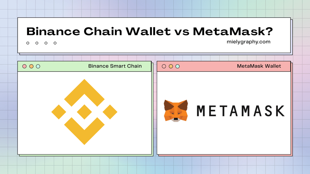 just comparison and what are these Binance Chain Walet and MetaMask Wallet