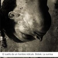 El Sueño De Un Hombre Ridículo / Bobok / La Sumisa (Fiódor Dostoievski)