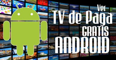 Las 5 mejores aplicaciones para ver televisión gratis en Android