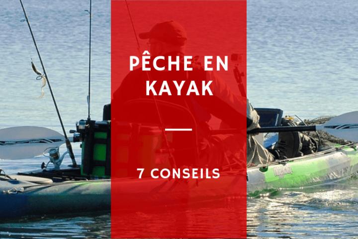 7 conseils pour améliorer sa pêche en kayak