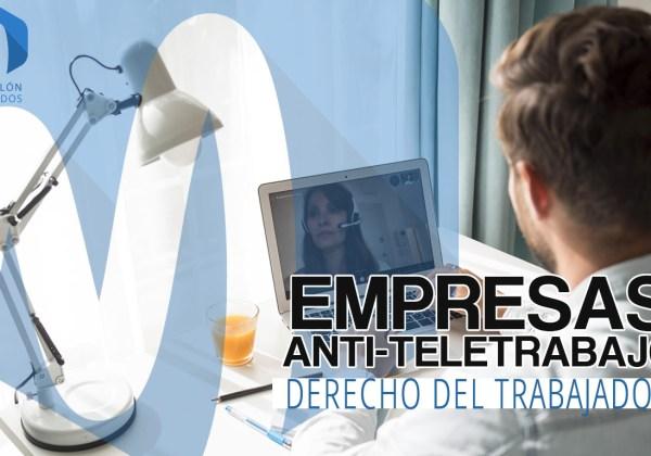 Empresas anti-teletrabajo