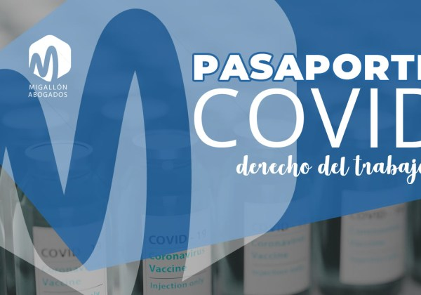 Pasaporte Covid para trabajar