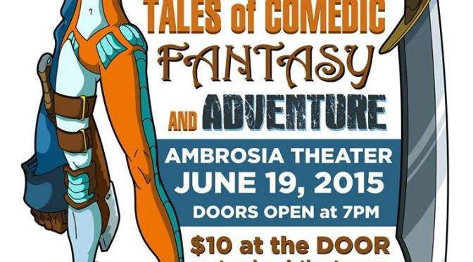 The Nerdaissance: Tales of Comedic Fantasy and Adventure June