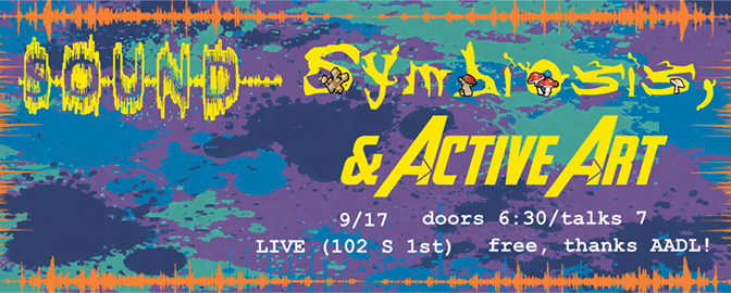 Sound, Symbiosis, & Active Art   Nerd Nite Ann Arbor September
