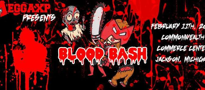 "MeggaXP's ""Blood Bash"""