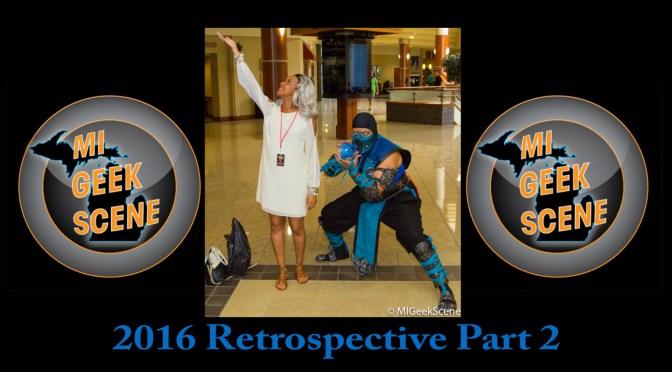 MIGeekScene 2016 Retrospective Part 2