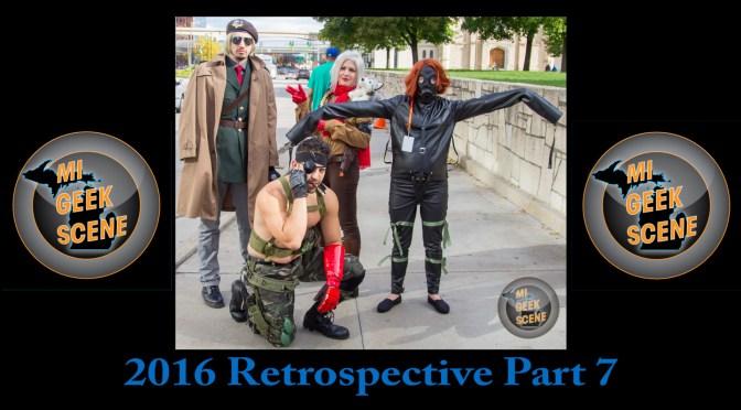 MIGeekScene 2016 Retrospective Part 7