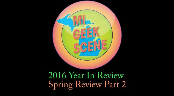 2016 Year in Review Spring Part 2