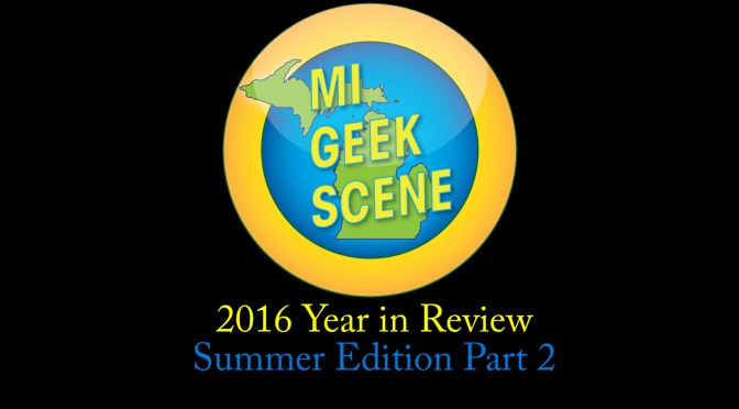 2016 Year in Review Summer Part 2 (Yes, I know its 2017)