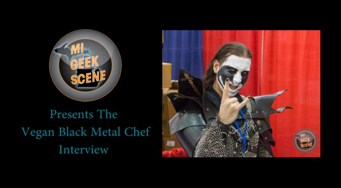 Vegan Black Metal Chef at the Grand Rapids Comic Con 2017