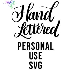 Hand Lettered SVGs – Personal Use Only