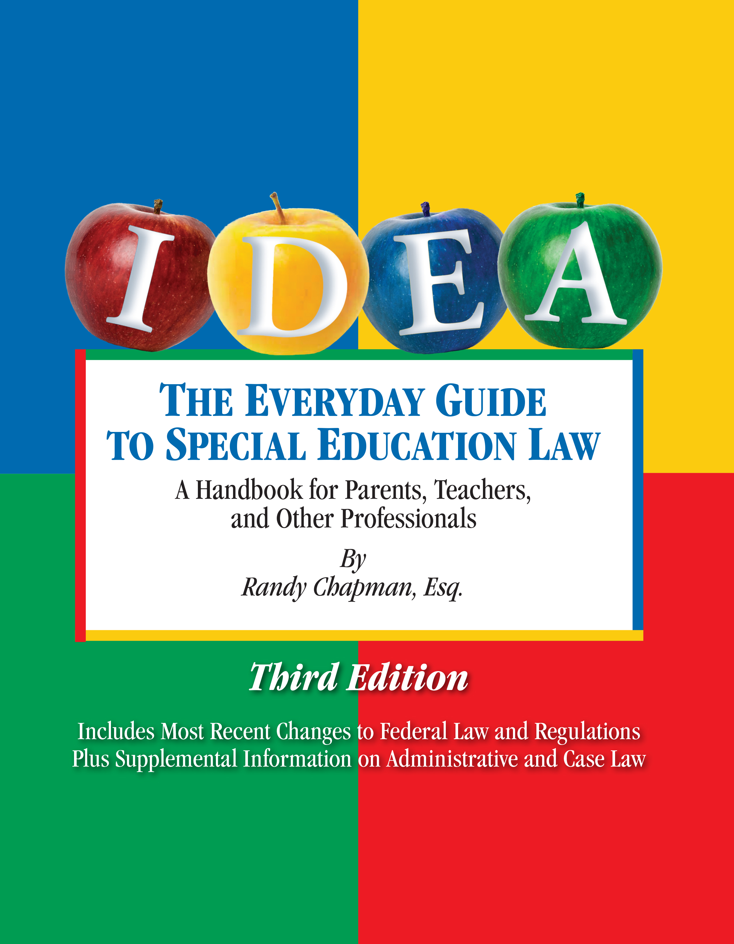 Special Ed Changes Likely In Final >> The Everyday Guide To Special Education Law 3rd Edition