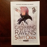 ARC Haul: A Gathering of Ravens by Scott Oden