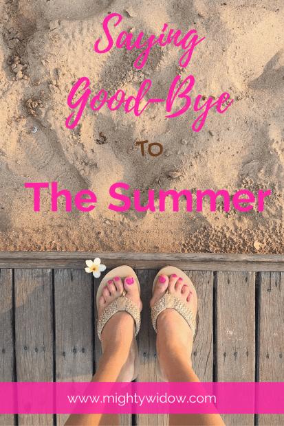 Saying Good-Bye to Summer