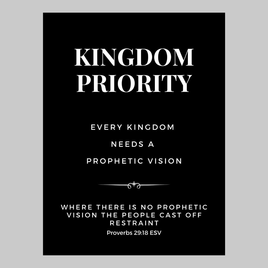 Kingdom Priority Poster