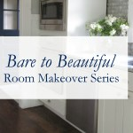 Bare to Beautiful Room Makeover Series