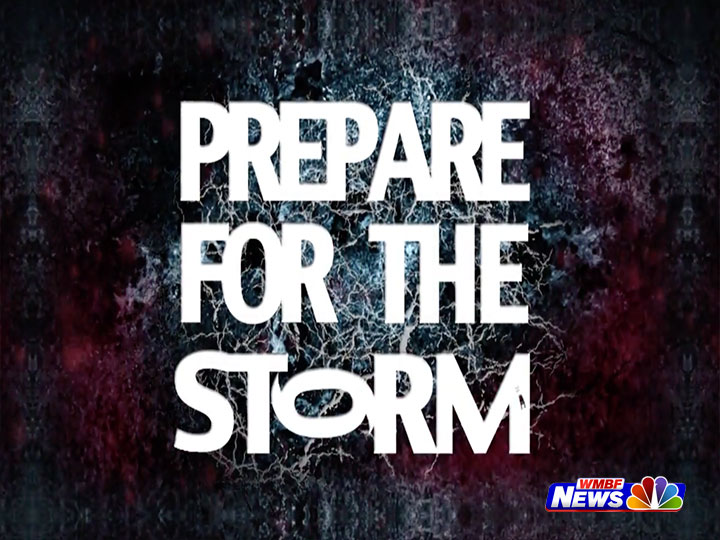 WMBF News: Prepare For The Storm