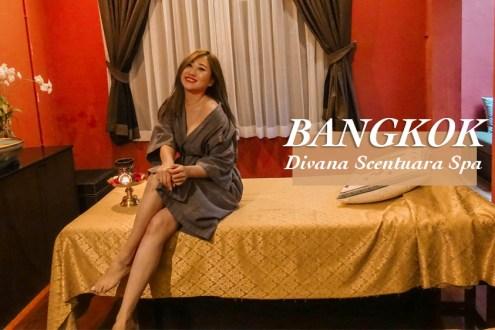 曼谷》高級精緻Divana Scentuara Spa 來一趟貴婦等級的舒壓精油按摩吧!
