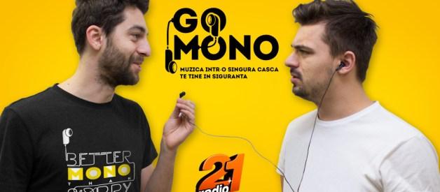Radio 21 lansează campania GO MONO – ascultă muzica într-o singură cască și asta îți poate salva viața pe stradă