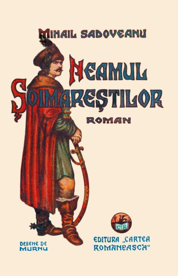 Coperta romanului istoric Neamul Şoimăreştilor - Ediţia 1938