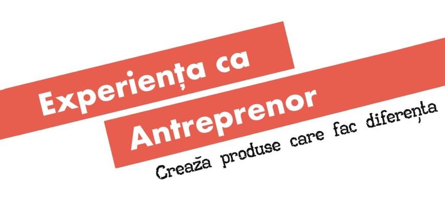 Experienta ca Antreprenor