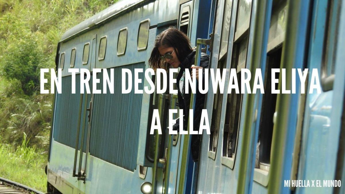 EN TREN DESDE NUWARA ELIYA A ELLA