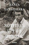 hanya-yanagihara-notities-uit-de-jungle