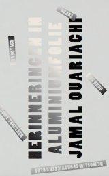 Jamal Ouariachi - herinneringen in aluminiumfoli