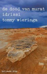 tommy-wieringa-de-dood-van-murat-idrissi