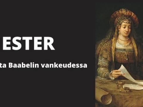 Ester - ehkä juuri tätä aikaa varten