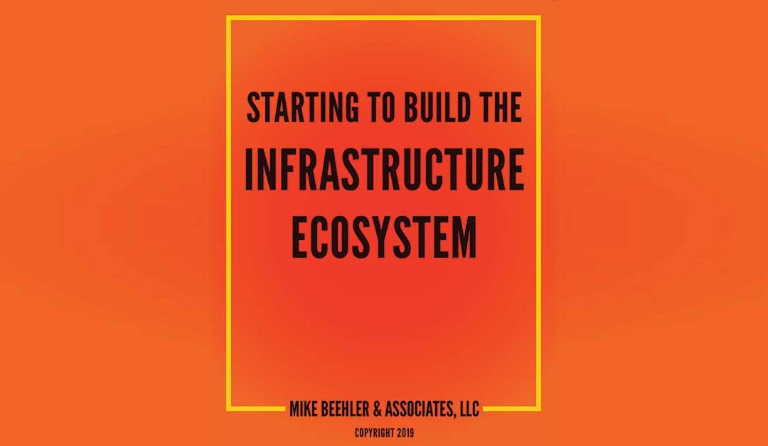 Whitepaper: Starting to Build the Infrastructure Ecosystem