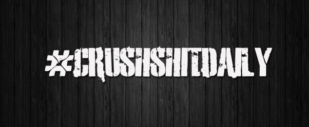 Crush Shit Daily