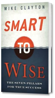 Smart to Wise by Mike Clayton