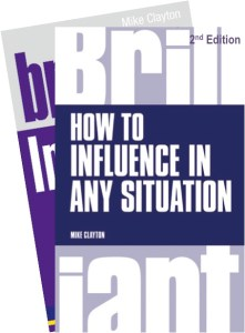 How to Influence in any Situation - 2nd Edition of Brilliant Influence