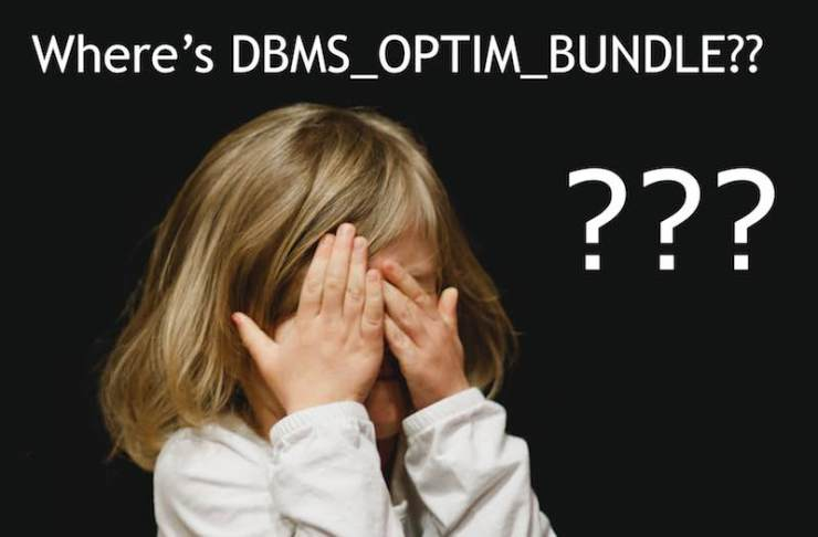 In case you miss DBMS_OPTIM_BUNDLE in 12.2