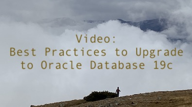 Video: Best Practices to Upgrade to Oracle Database 19c