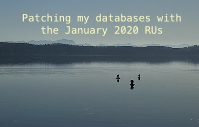 Patching my databases with the January 2020 RUs