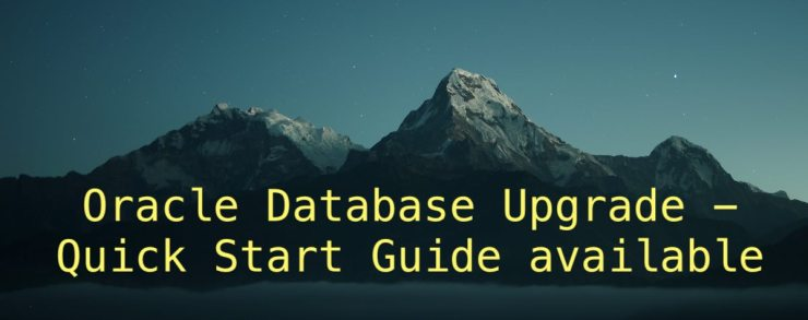 Oracle Database Upgrade - Quick Start Guide available