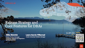 Slides Download - Webinar: Release Strategy, Patching and Cool Features Oracle 19c