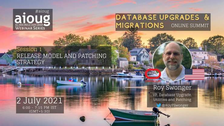 aioug Webinar on July 2, 2021 - Release Model and Patching Strategy
