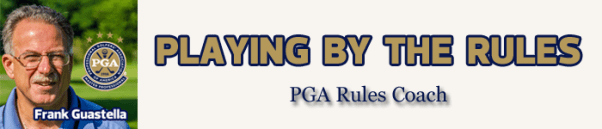 Frank Guastella PGA Rules Coach, Staff Writer Mike Fay Golf, award winning golf expert