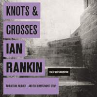 """Knots and Crosses - Rebus #1"" by Ian Rankin - perhaps it had more impact back in 1987?"