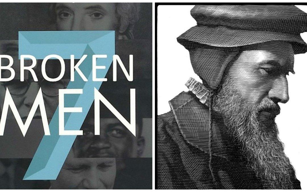 7 Broken Men: John Calvin