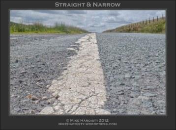 Straight & Narrow