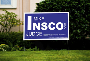 Mike Insco for Judge Yard Sign