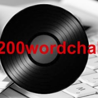 #513:  The #200wordchallenge