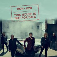 "REVIEW:  Bon Jovi - ""This House is Not For Sale"" (single)"